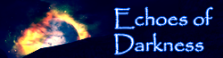 Echoes Of Darkness Wiki