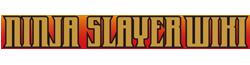 Ninja Slayer Wiki