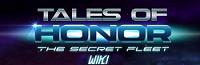 Tales of honor: The Secret Fleet Wiki