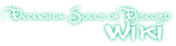 Descension: Souls of Discord Wiki
