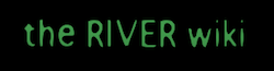 The River Wiki