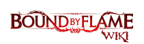 Bound By Flame Wiki