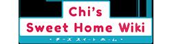 Chi's Sweet Home Wikia