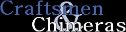 Craftsmen and Chimeras Wiki