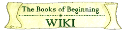 The Books of Beginning Wiki