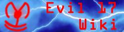 Evil 17 Wiki