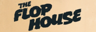 The Flop House Podcast Wiki