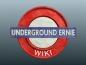 Underground Ernie Wiki