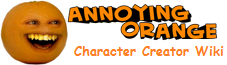 Annoying Orange Character Creator Wiki