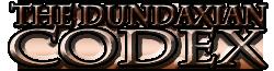 The Dundaxian Codex