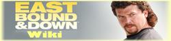 Eastbound & Down Wiki