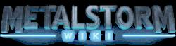 MetalStorm Wiki