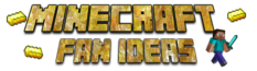 Minecraft Fan Ideas Wiki