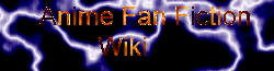 Anime Fanfiction Wiki