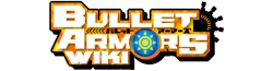 Bullet Armors Wiki