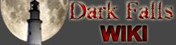 Dark Falls Wiki