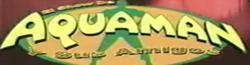 Wiki El Show de Aquaman y sus amigos