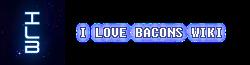 ILoveBacons Wiki
