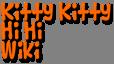 Kitty Kitty Hi Hi Wiki