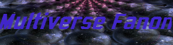 Multiverse Fanon Wiki