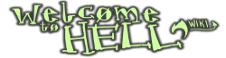 Welcome to Hell Wiki
