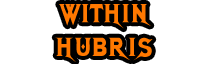 The Within Hubris Wiki