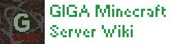 GIGA Minecraft Wiki