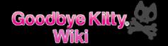 Goodbye Kitty Wiki