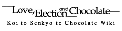 Koi to Senkyo to Chocolate Wiki