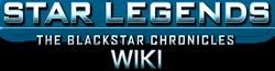 Star Legends: The Blackstar Chronicles Wiki