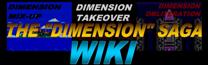 """The """"Dimension"""" Saga Wiki"""