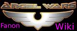 Angel Wars Fanon Wiki