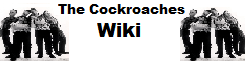 The Cockroaches Wiki