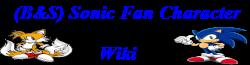 (B&S) Sonic Fan Character Wiki