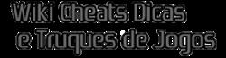 Wiki Cheats Dicas e Truques de Jogos