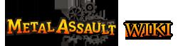 Metal Assault Wiki