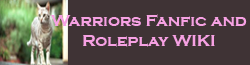 Warriors Fanfic and Roleplay Wiki