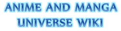 Anime And Manga Universe Wiki