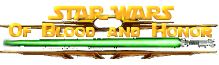 Star Wars: Of Blood and Honor