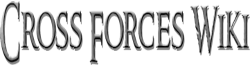 Cross Forces Wiki