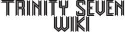 Trinity Seven Wiki