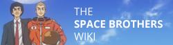 Uchuu Kyoudai (Space Brothers) Wiki