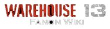 Warehouse 13 Fanon Wiki