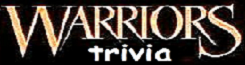 Warriors Trivia Wiki