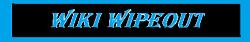 Wiki Wiki wipeout