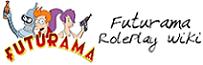Futurama RolePlay Wiki