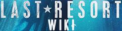 Last Resort Wiki