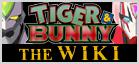 Tiger & Bunny Wiki
