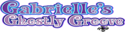 Gabrielle's Ghostly Groove Wiki