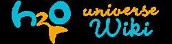 H2O Universe Wiki